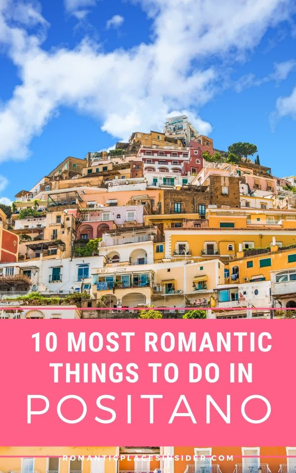ROMANTIC THINGS TO DO IN POSITANO, ITALY